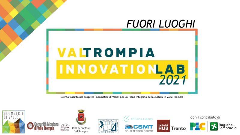 FUORI LUOGHI: Val Trompia Innovation Lab
